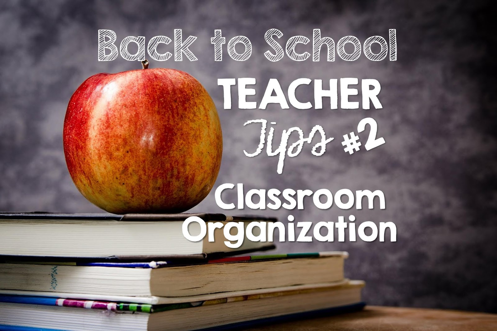 Tips for organizing your classroom for back to school with elementary teachers