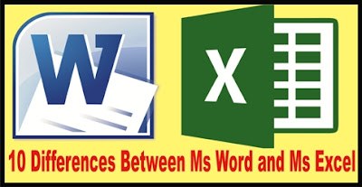 10 Differences and Similarities between Ms Word and Ms Excel in Hindi