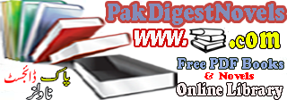 Pak Digest - Novels PDF Free Download