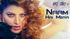 Naam Hai Mera Video - Hate Story IV - Neeti Mohan Tanishk Bagchi