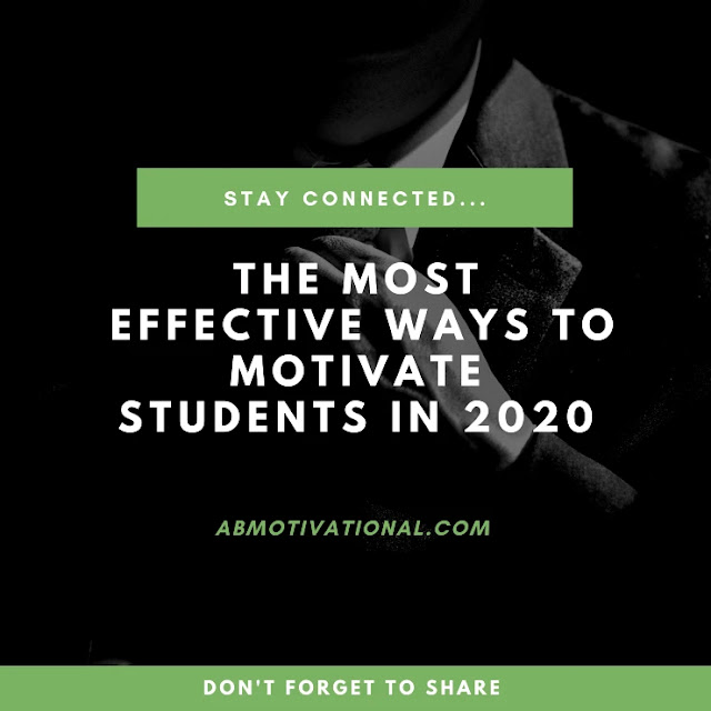 The-Most-Effective-Ways-To-Motivate-Students-In-2020