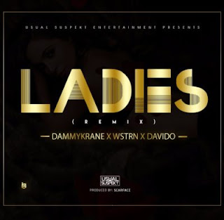 Dammy Krane x Wstrn X Davido – Ladies.mp3
