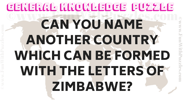 Can you name another country which can be formed with the letters of Zimbabwe?