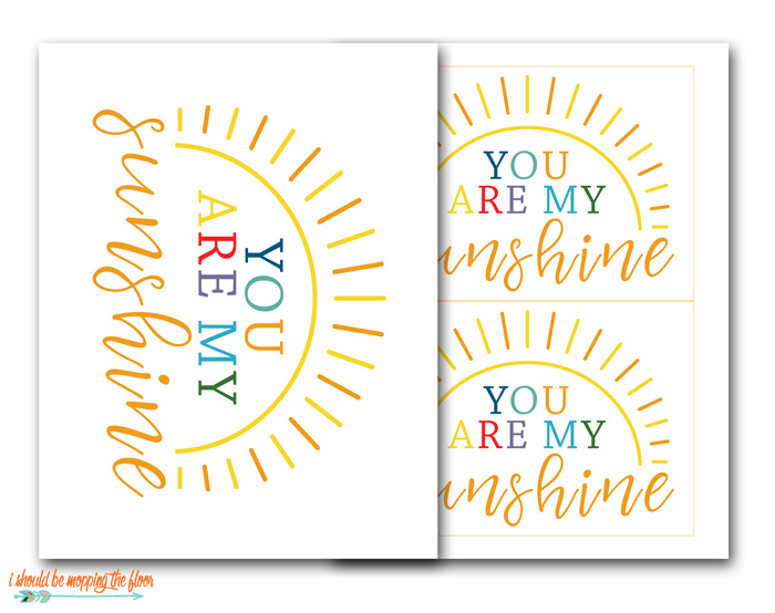 Free You are My Sunshine Printables