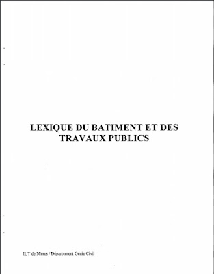 -document 1: Couverture -document 2: Tables de conversion et Plans -document 3: Devis et Implantations -document 4: Briques -document 5: Briques (suite), Coffrages et Assemblages -document 6: Assemblages (suite) -document 7: Fondations -document 8: Charpente -document 9: Fenêtre -document 10: Tunnel -document 11: Machinerie lourde (Camion-benne et Pelle hydraulique) -document 12: Machinerie lourde (Décapeuse et Niveleuse) -document 13: Machinerie lourde (Bouteur) -document 14: Machinerie lourde (Chargeuse-pelleteuse) -document 15: Manutention (Grue à tour, Grue sur porteur et Portique)