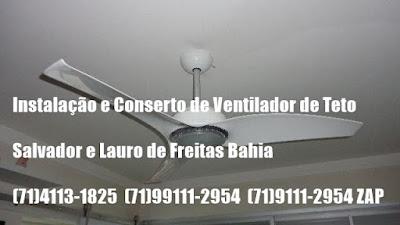 Ventilador de teto ventilando pouco consertamos em Salvador-ba-71-4113-1825