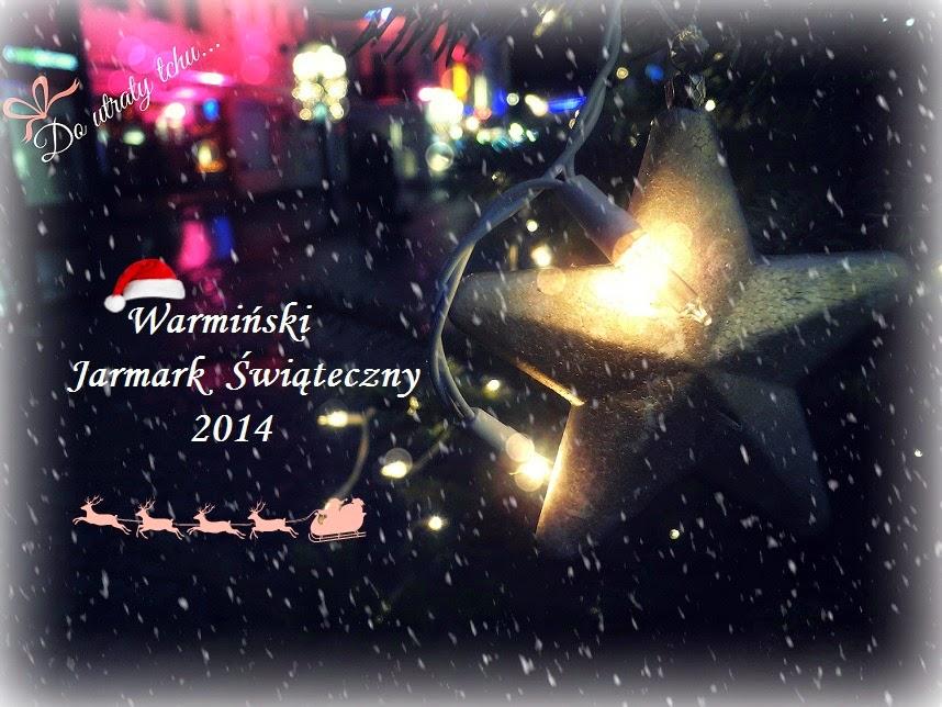 Warmiński Jarmark Świąteczny 2014