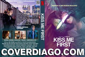 Kiss me First - Besame Primero - Primera Temporada