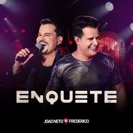 Download Enquete – João Neto e Frederico Mp3 Torrent
