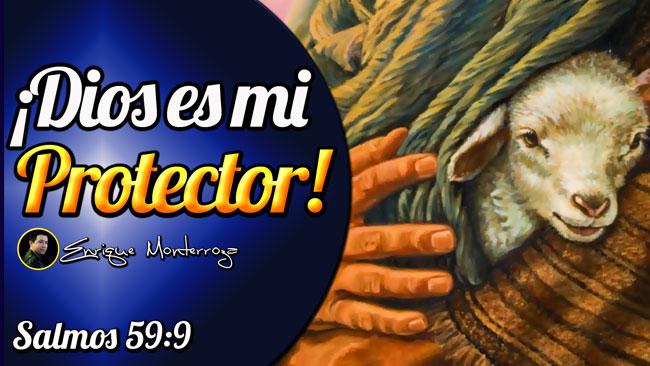 Dios mi Protector