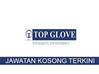 Kekosongan terkini di Top Glove Corporation Berhad