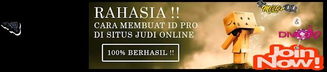 Cara Buat ID Pro / Akun Pro Judi Online Biar Banyak Menang!