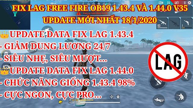DOWNLOAD FIX LAG FREE FIRE OB19 V35 - FIX LAG SIÊU NGON, SIÊU MƯỢT CHO PHIÊN BẢN 1.43.4 VÀ 1.44.0