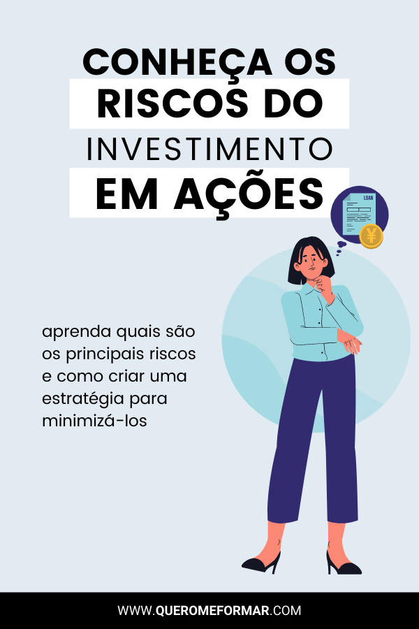 Imagem de Divulgação para Pinterest Quais São os Riscos do Investimento em Ações Saiba Como Minimizá-los