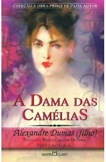 A DAMA DAS CAMELIAS - Alexandre Dumas Filho