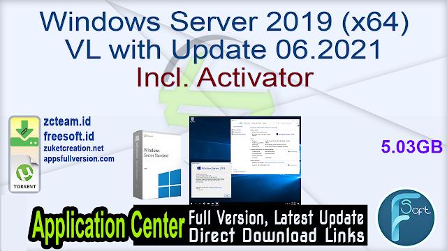Windows Server 2019 (x64) VL with Update 06.2021 Incl. Activator_ZcTeam.id