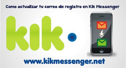 Como actualizar tu correo de registro en Kik Messenger