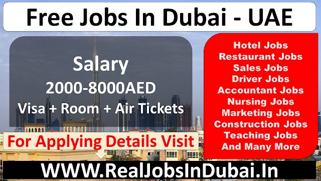 Jobs In Dubai For Indians & All Nationality - UAE