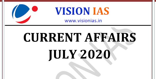 Vision IAS Current Affairs July 2020 pdf