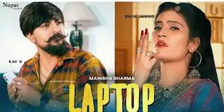 LAPTOP Lyrics - Manisha Sharma