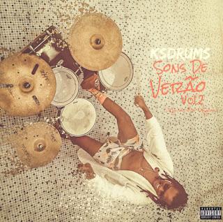 KS Drums - Sons De Verão Vol.2 Luanda, Rio e Lisboa