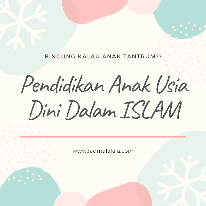 CARA MENASEHATI ANAK TANTRUM DALAM ISLAM