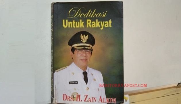 Catatan Sejarah Tokoh Pembangunan, Surat Untuk Rakyat Dari Drs. H. Zain Alkim