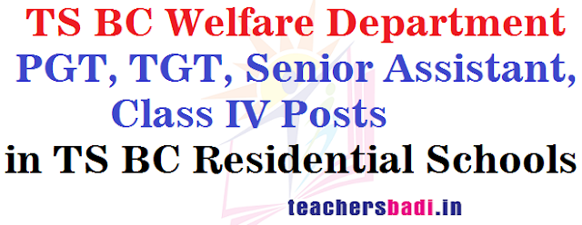 PGT,TGT,Senior Asst,Class IV Posts 2016 in TS BC Residential Schools
