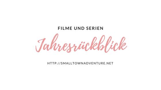 Best of 2017 Serien, Serienrückblick. Serienneustarts 2017, Serienjunkie, Beste Serien 2017, Jahresrückblick
