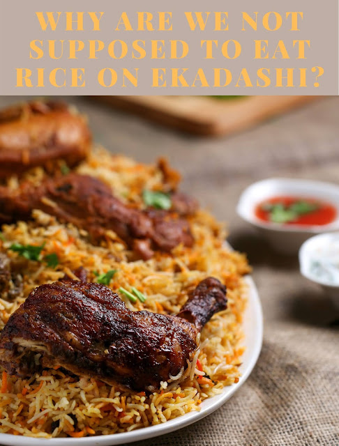 Why are we not supposed to eat rice on ekadashi