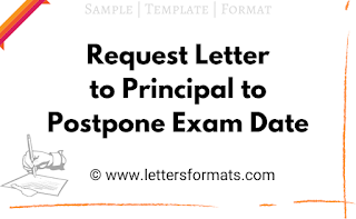 request letter to principal to postpone exam date