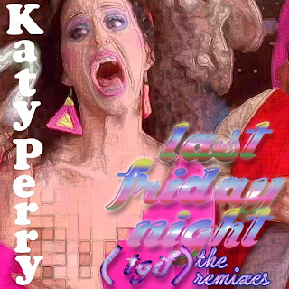 Katy+Perry+-+Last+Friday+Night+%2528T.G.