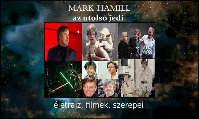 Mark Hamill, az utolsó jedi életrajz, filmek, szerepei