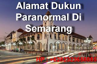 Alamat Dukun Paranormal Di Semarang