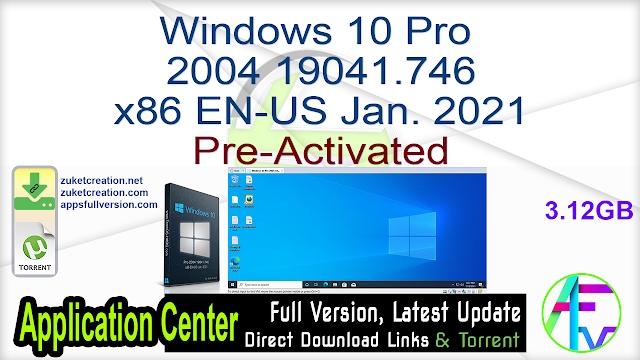 Windows 10 Pro 2004 19041.746 x86 EN-US Jan. 2021 Pre-Activated