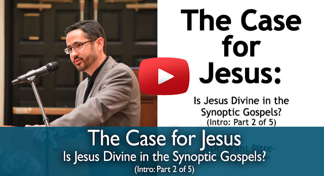 http://blog.catholicproductions.com/the-case-for-jesus-course-introduction-is-jesus-divine-in-the-synoptic-gospels-part-2-of-5/