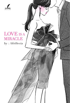 Love Is A Miracle by Afrillecia Pdf