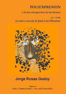 Poliexpresion o la des-integración de las formas en / desde La nueva novela de Juan Luis Martínez