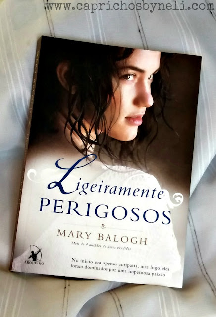 Ligeiramente Perigosos, Mary Balogh, Editora Arqueiro