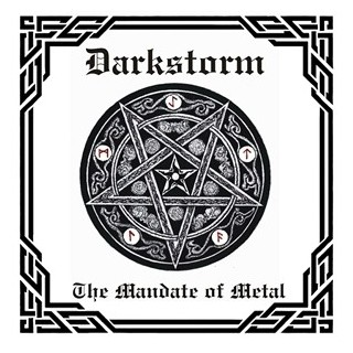 Darkstorm the mandate of metal
