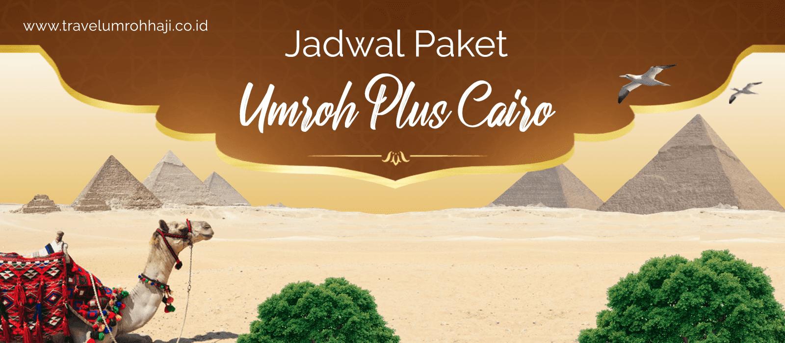 Paket Umroh Plus Cairo Mesir Murah Biaya Promo Jadwal Tahun 2019 2020