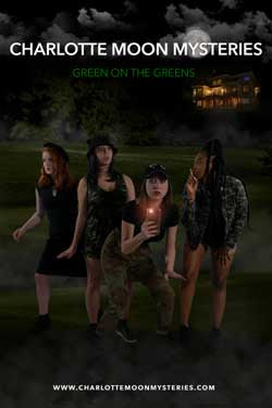 Charlotte Moon Mysteries: Green on the Greens (2021)