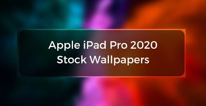 Apple iPad Pro 2020 Stock Wallpapers | Download