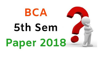 BCA 5th Sem Question Papers 2018 Mdu (Maharshi Dayanand University)