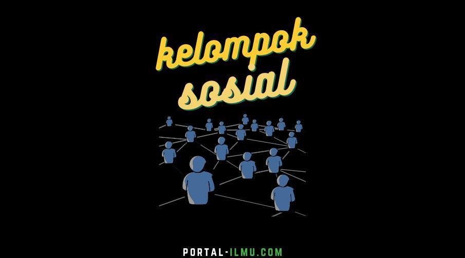 Macam Kelompok Sosial di Masyarakat Indonesia, Dilihat dari BerbagaiAspek