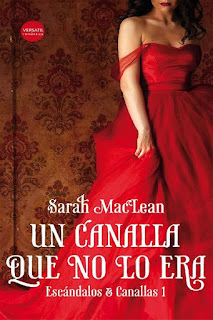 Un canalla que no lo era    Escándalos y canallas #1   Sarah MacLean