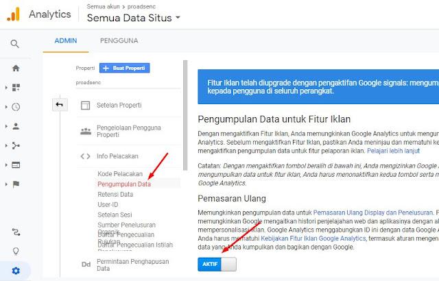 Aktifkan Pengumpulan Data untuk penargetan ulang dan iklan kemudian klik simpan bagian bawah