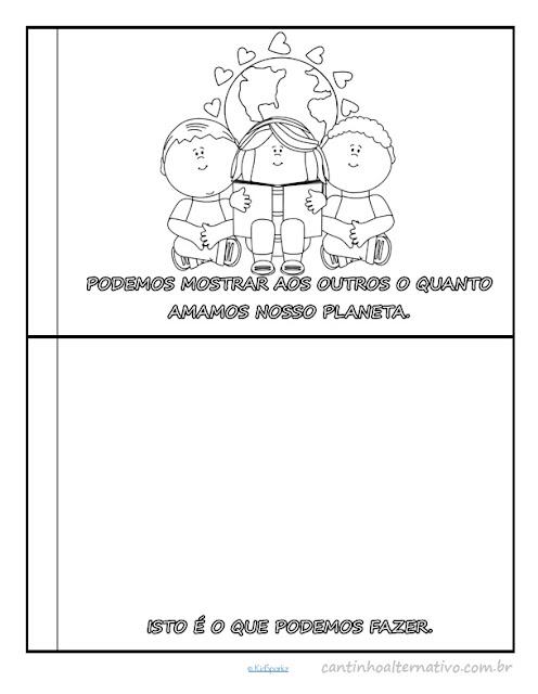 E nesta postagem trago para vocês Livrinho do Meio Ambiente para Imprimir com desenhos relacionados ao tema para colorir.
