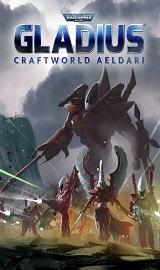 Warhammer 40000 Gladius Relics Of War Craftworld Aeldari v1.07.05-Razor1911