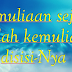 Kemuliaan  tidak muncul dengan pujian dan tidak hilang dengan hinaan